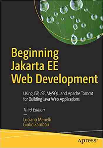 Beginning Jakarta EE Web Development, 3rd Edition