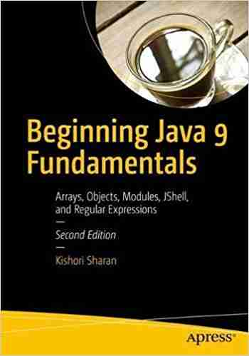 Beginning Java 9 Fundamentals, 2nd Edition