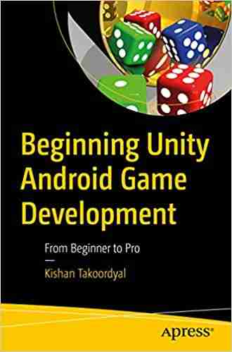 Beginning Unity Android Game Development