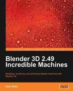 Blender 3D 2.49 Incredible Machines