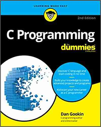 C Programming For Dummies, 2nd Edition