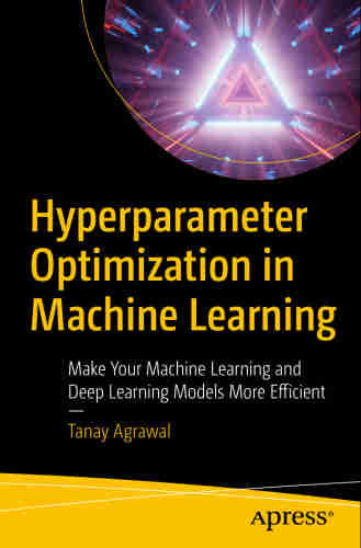 Hyperparameter Optimization in Machine Learning