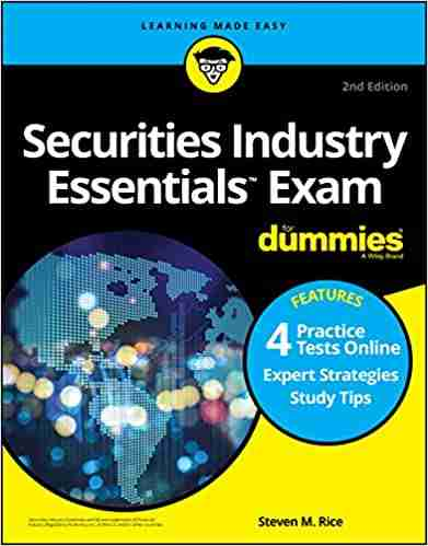 Securities Industry Essentials Exam For Dummies with Online Practice Tests, 2nd Edition