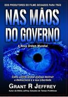 Nas Mãos do Governo: A Nova Ordem Mundial