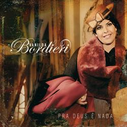 CD Pra Deus é Nada - Vanilda Bordieri