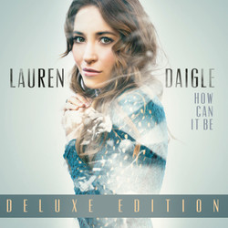 CD How Can It Be - Lauren Daigle