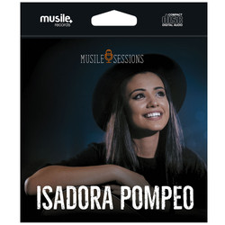 CD Musile Sessions - Isadora Pompeo