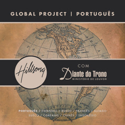 CD Global Project - Diante do Trono - Hillsong