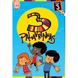DVD 3 Palavrinhas - Vol. 3 - Três Palavrinhas