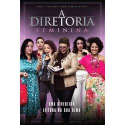 DVD A Diretoria - Peça Teatral - Versão Feminina - Jeová Nissi