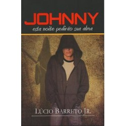Johnny, esta noite pedirão sua alma - Lúcio Barreto Jr