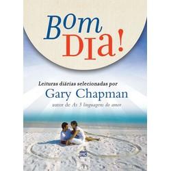 Livro Bom Dia! - Gary Chapman