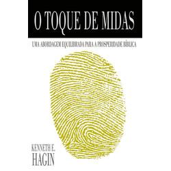 O toque de Midas - Kenneth E. Hagin
