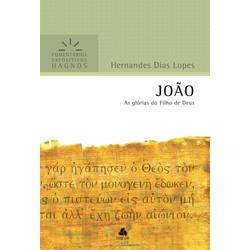 Comentários Expositivos Hagnos - João - Hernandes Dias Lopes