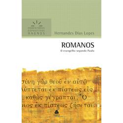 Comentários Expositivos Hagnos - Romanos - Hernandes Dias Lopes