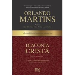 Diaconia Cristã - Orlando Martins