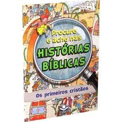 Procure e Ache Nas Histórias Bíblicas - Os Primeiros Cristãos