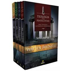 Teologia para Pentecostais - Uma Teologia Sistemática Expandida - Walter Brunelli