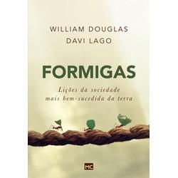 Formigas - William Douglas e Davi Lago