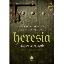 Heresia - Alister McGrath