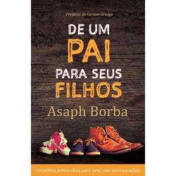 De Um Pai Para Seus Filhos (Livro + CD) - Asaph Borba