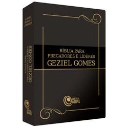 Bíblia para Pregadores e Líderes - Geziel Gomes (Preta)