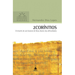 Comentários Expositivos Hagnos - 2 Coríntios - Hernandes Dias Lopes