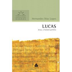 Comentários Expositivos Hagnos - Lucas - Hernandes Dias Lopes