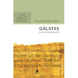 Comentários Expositivos Hagnos - Galatas - Hernandes Dias Lopes
