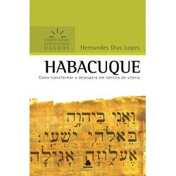 Comentários Expositivos Hagnos - Habacuque - Hernandes Dias Lopes