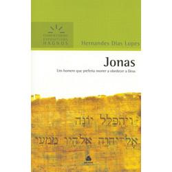 Comentários Expositivos Hagnos - Jonas - Hernandes Dias Lopes
