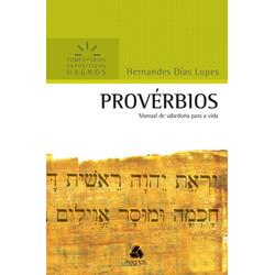 Comentários Expositivos Hagnos - Provérbios - Hernandes Dias Lopes