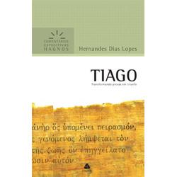 Comentários Expositivos Hagnos - Tiago - Hernandes Dias Lopes