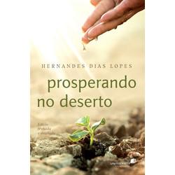 Prosperando no deserto - Hernandes Dias Lopes