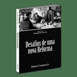 Desafios de Uma Nova Reforma - Idauro Campos
