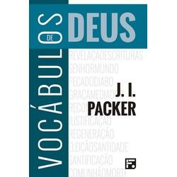 Vocábulos de Deus - J. I. Packer