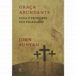 Graça Abundante - John Bunyan