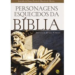 Personagens Esquecidos da Bíblia - Josivaldo de França Pereira e Marcelo de Oliveira