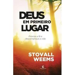 Deus Em Primeiro Lugar - Stovall Weems