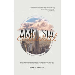 Amnésia  Cultural - Brian Mattson
