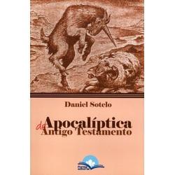 Apocalíptica do Antigo Testamento - Daniel Sotelo