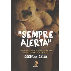 Sempre Alerta - Deepack REju