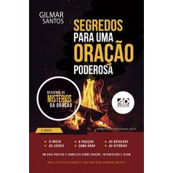 Segredos Para Uma Oração Poderosa - Gilmar Santos