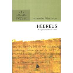 Comentários Expositivos Hagnos - Hebreus - Hernandes Dias Lopes