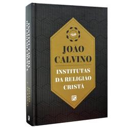 Institutas da Religião Cristã - João Calvino