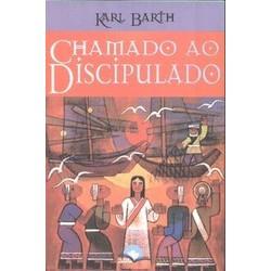 Chamado ao Discipulado - Karl Barth