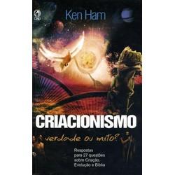 Criacionismo: Verdade ou Mito - KEN HAM