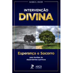 Intervenção Divina - Mark E. Shaw