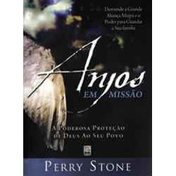 Anjos em Missão - Perry Stone