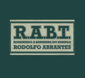 CD R.A.B.T. - Rompendo a Barreira do Templo - Rodolfo Abrantes